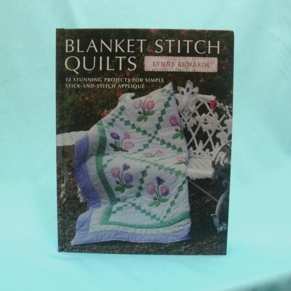 Blanket Stitch Quilts book