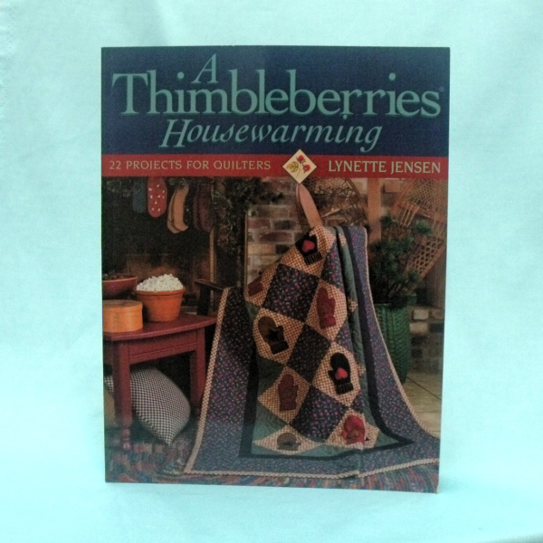 A Thimbleberries Housewarming