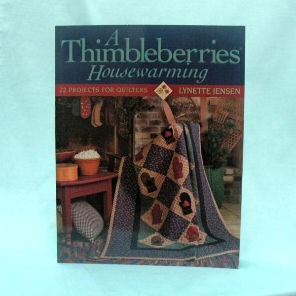 A Thimbleberries Housewarming